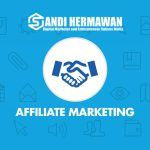 Sekilas Mengenai Affiliate Marketing